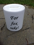 Picture of For fox sake money box
