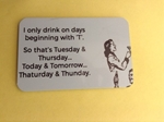 Picture of Days with a T fridge magnet